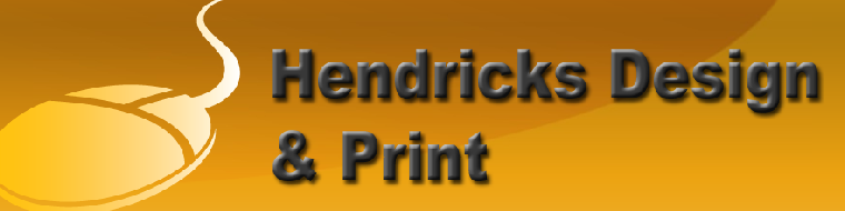Hendricks Design &  Print